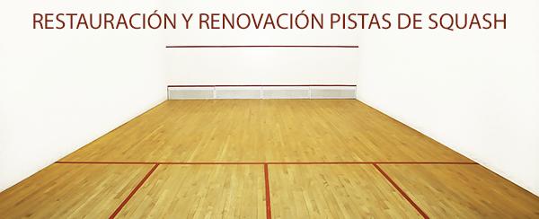 Restauracion y renovacion pistas de Squash